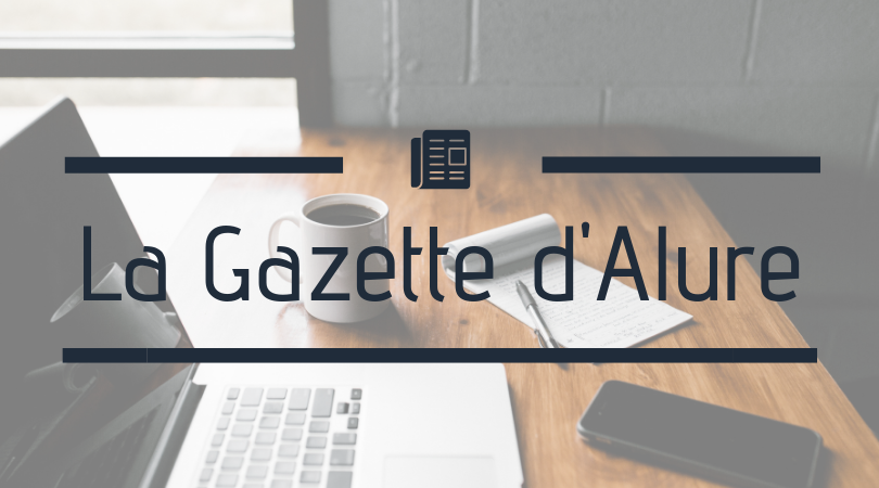 La Gazette d'Alure - Été 2018 - Alure Communication